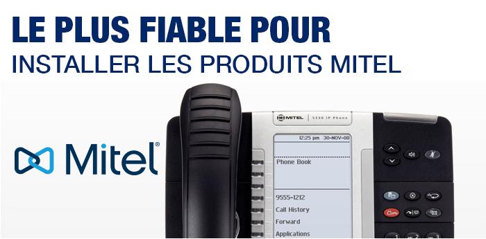 Le plus fiable pour installer les systèmes téléphoniques MITEL