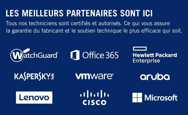 Partenaires : watchguard, Office 365, Hewlett Packard, Kaspersky, vmware, aruba, lenovo, cisco, microsoft